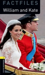 Oxford Bookworms Factfiles 1: William and Kate