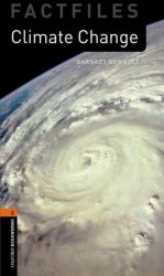 Oxford Bookworms Factfiles 2: Climate Change