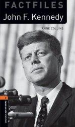 Oxford Bookworms Factfiles 2: John F. Kennedy