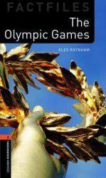 Oxford Bookworms Factfiles 2: The Olympic Games