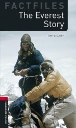 Oxford Bookworms Factfiles 3: The Everest Story