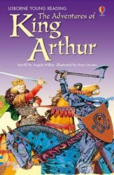 Usborne Young Reading 2 The Adventures of King Arthur