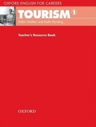 Oxford English for Careers: Tourism 1 Teacher's Resource Book / Ресурси для вчителя