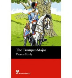 Macmillan Readers: The Trumpet-Major
