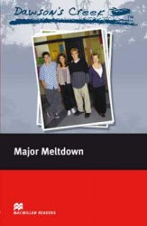 Macmillan Readers: Dawson's Creek: Major Meltdown