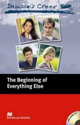 Macmillan Readers: Dawson's Creek: The Beginning of Everything Else + Audio CD