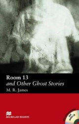 Macmillan Readers: Room 13 and Other Ghost Stories + Audio CD + extra exercises