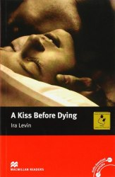 Macmillan Readers: A Kiss before Dying