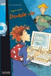 Lire en francais facile A1 Double Je + CD audio
