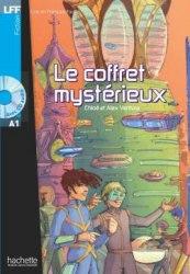 Lire en francais facile A1 Le Coffret Mystérieux + CD audio