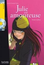 Lire en francais facile A2 Julie est Amoureuse + CD audio