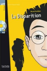 Lire en francais facile A2 La Disparition + CD audio