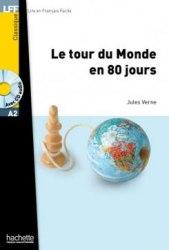 Lire en francais facile A2 Le Tour du Monde en 80 Jours + CD audio