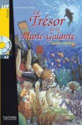 Lire en francais facile A2 Le Trésor de la Marie-Galante + CD audio