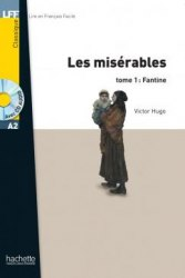 Lire en francais facile A2 Les Misérables Tome 1: Fantine + CD audio