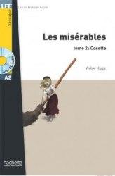 Lire en francais facile A2 Les Misérables Tome 2: Cosette + CD audio