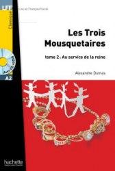 Lire en francais facile A2 Les Trois Mousquetaires Tome 2 + CD audio