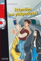 Lire en francais facile B1 Attention aux Pickpockets! + CD audio