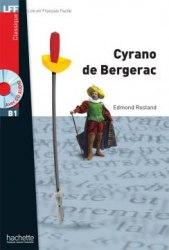 Lire en francais facile B1 Cyrano de Bergerac + CD audio