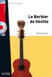 Lire en francais facile B1 Le barbier de Séville + CD audio
