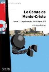 Lire en francais facile B1 Le comte de Monte-Cristo Tome 1 + CD audio