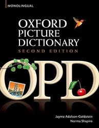 Oxford Picture Dictionary Second Edition Monolingual / Словник