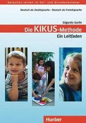 Kikus-Methode. Ein Leitfaden / Підручник для вчителя