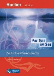 Lektüren für Jugendliche A2 Der Tote im See