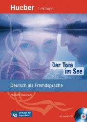 Lektüren für Jugendliche A2 Der Tote im See + Audio-CD