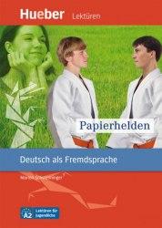 Lektüren für Jugendliche A2 Papierhelden