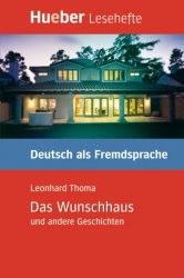 Kurzgeschichten B1 Das Wunschhaus