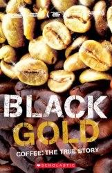 Scholastic ELT Readers 3 Black Gold