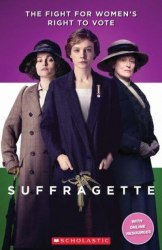 Scholastic ELT Readers 3 Suffragette