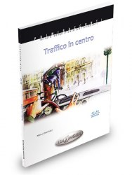 Primiracconti (A1-A2) Traffico in centro + CD Audio