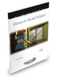 Primiracconti (A2-B1) Mistero in via dei Tulipani + CD Audio