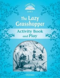 Classic Tales Second Edition 1: The Lazy Grasshopper Activity Book and Play / Робочий зошит