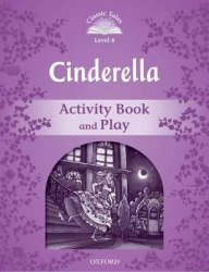 Classic Tales Second Edition 4: Cinderella Activity Book and Play / Робочий зошит