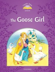 Classic Tales Second Edition 4: The Goose Girl Audio Pack / Книга для читання