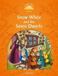 Classic Tales Second Edition 5: Snow White and the Seven Dwarfs Audio Pack / Книга для читання