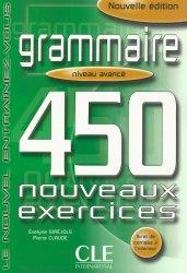Grammaire 450 exercices — Niveau avancé — Cahier d'exercices