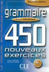 Grammaire 450 exercices — Niveau intermédiaire — Cahier d'exercices