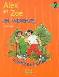Alex et Zoe en vacances 2 / Книга для читання