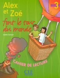 Alex et Zoe font Le tour du monde 3 / Книга для читання