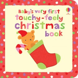 Baby's Very First Touchy-feely Christmas Book Usborne Publishing