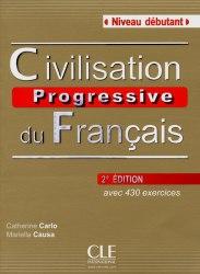 Civilisation Progressive du Français 2e Édition Débutant Livre