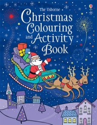 Christmas Colouring and Activity Book Usborne Publishing