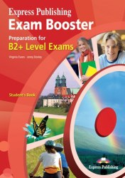Exam Booster B2+ Student's Book / Підручник + зошит