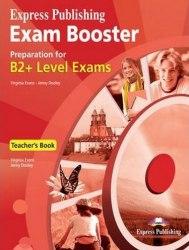 Exam Booster B2+ Teacher's Book / Підручник для вчителя