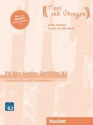 Fit fürs Goethe-Zertifikat B2: Book mit Audios online (2019 Auflage) / Підручник для учня