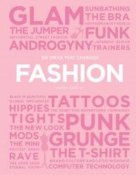 100 Ideas that Changed Fashion (Pocket Edition)